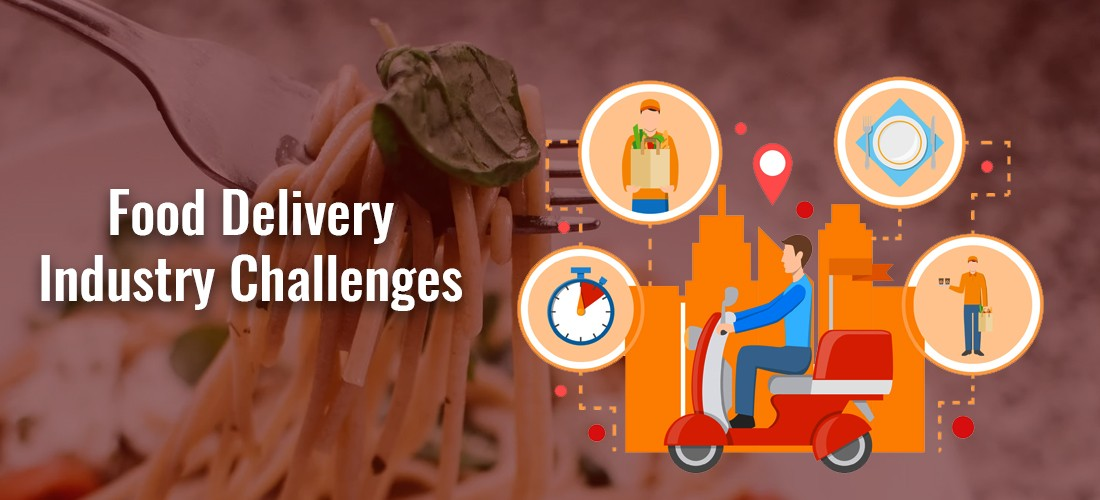 Top Food Delivery Industry Challenges