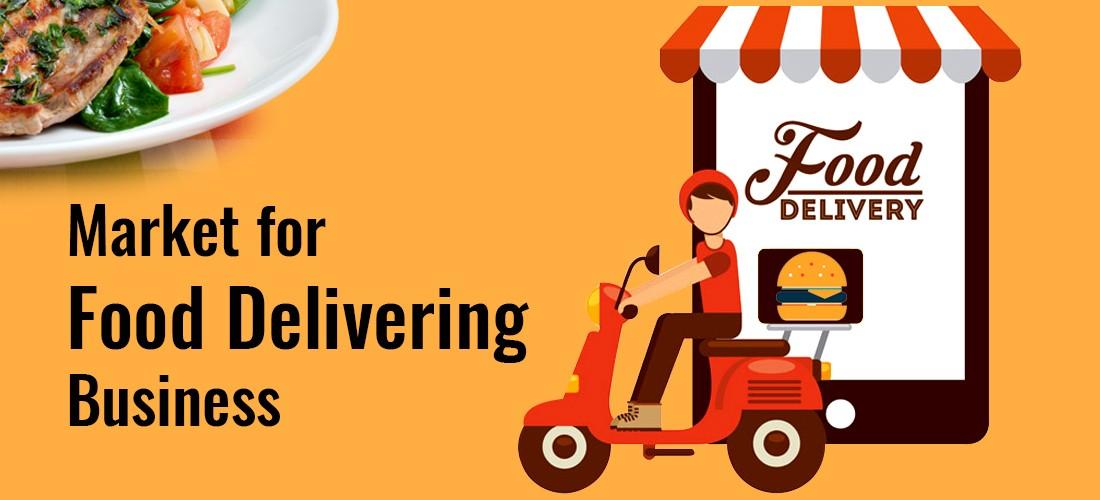 The market for food delivering business