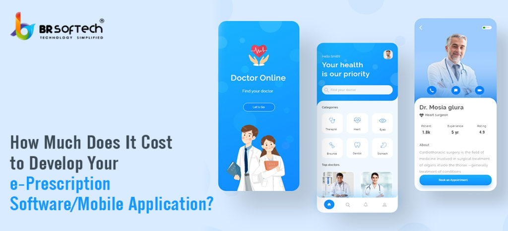 Costs of developing e-prescription software